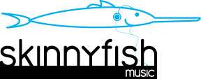 Skinnyfish Music